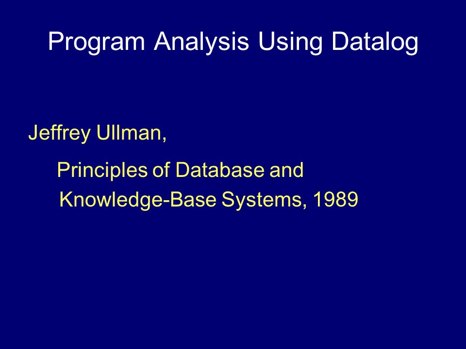 Program Analysis Using Datalog
