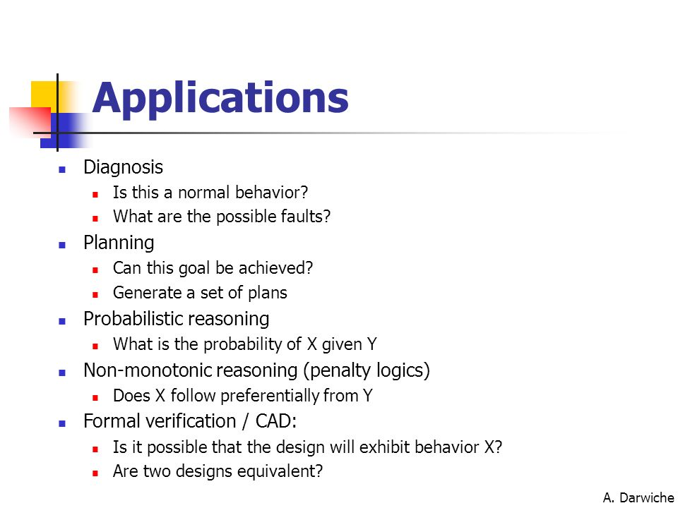 Applications Diagnosis Planning Probabilistic reasoning