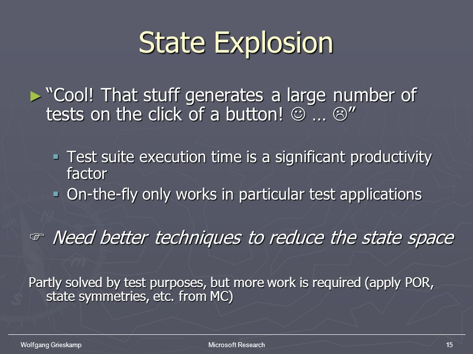 State Explosion Cool! That stuff generates a large number of tests on the click of a button!  … 