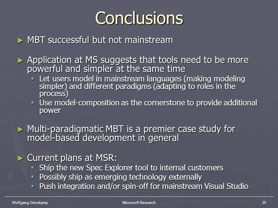 Conclusions MBT successful but not mainstream