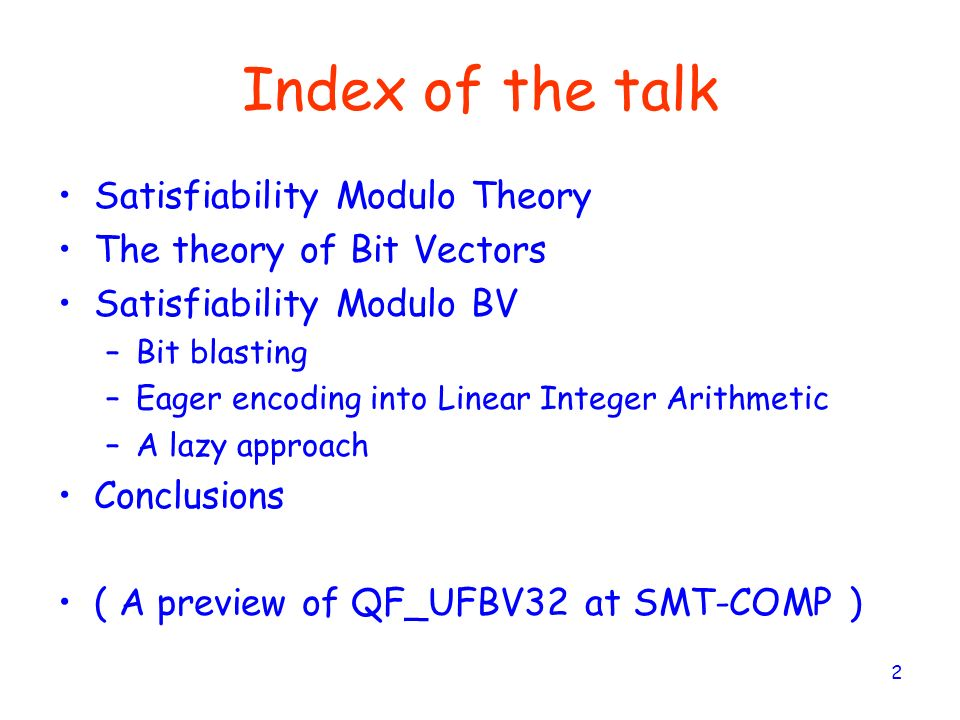 Index of the talk Satisfiability Modulo Theory