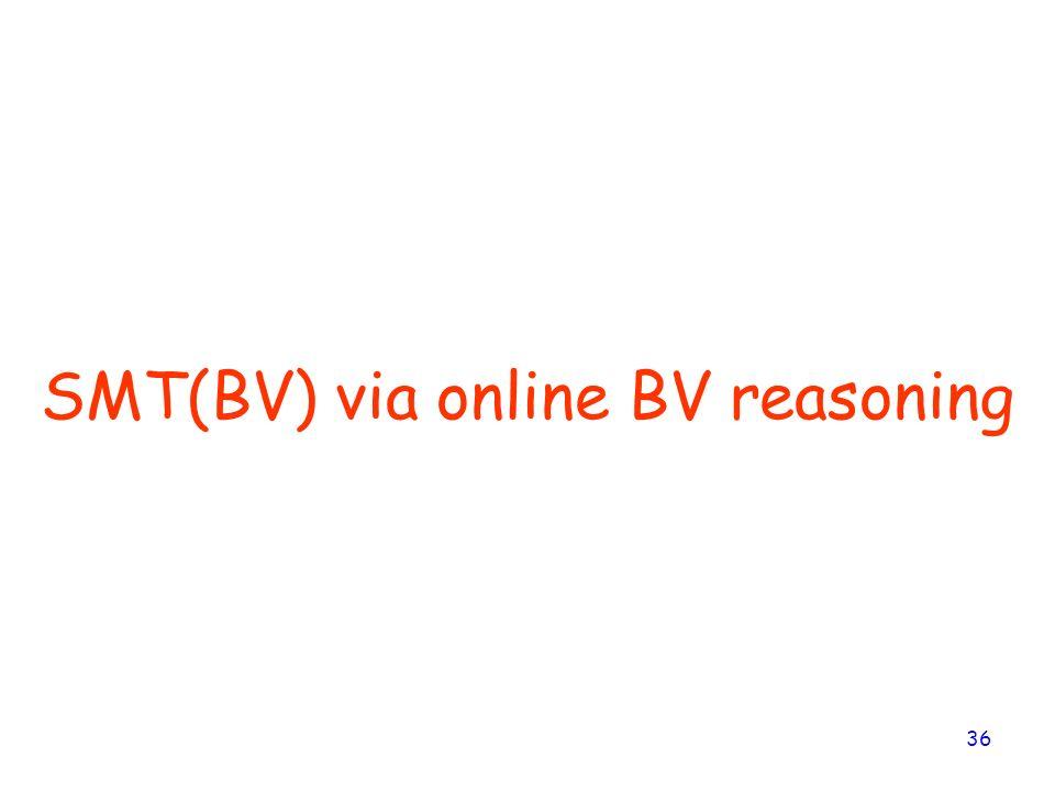 SMT(BV) via online BV reasoning