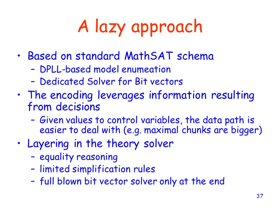 A lazy approach Based on standard MathSAT schema