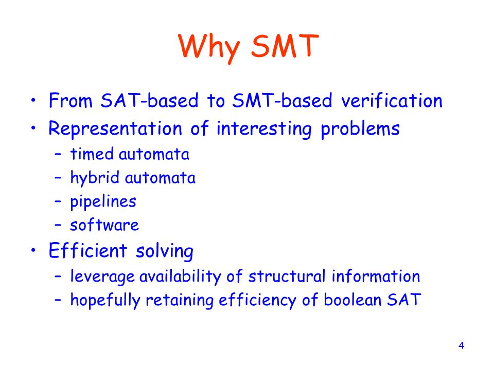 Why SMT From SAT-based to SMT-based verification