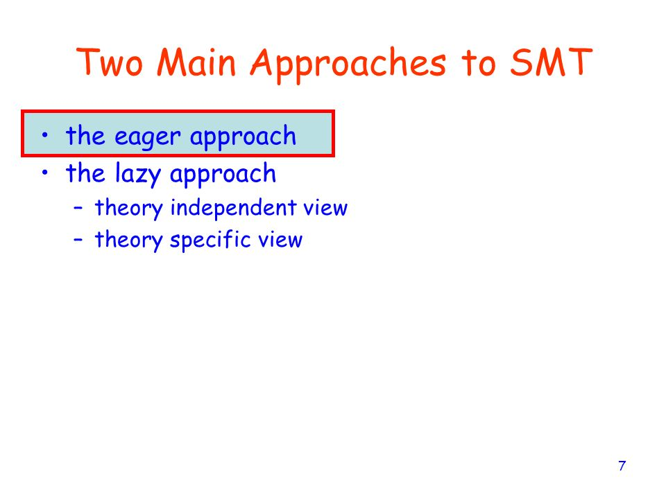 Two Main Approaches to SMT