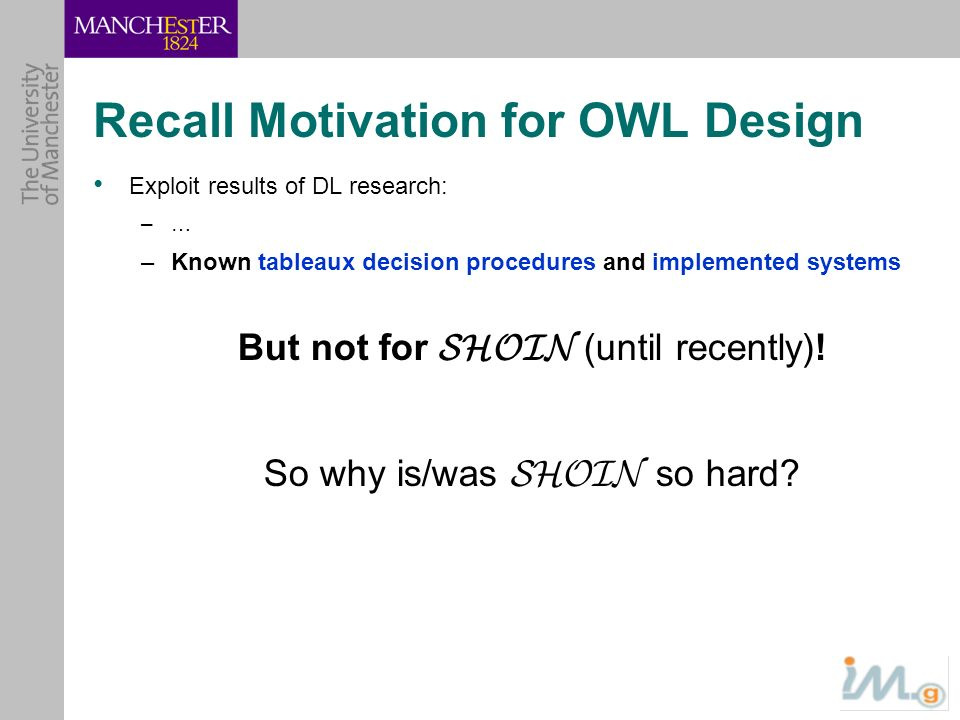 Recall Motivation for OWL Design