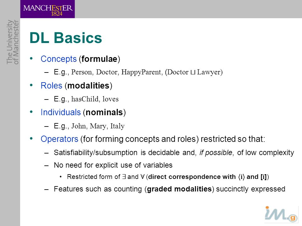 DL Basics Concepts (formulae) Roles (modalities)