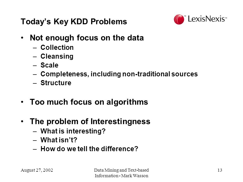 Today's Key KDD Problems