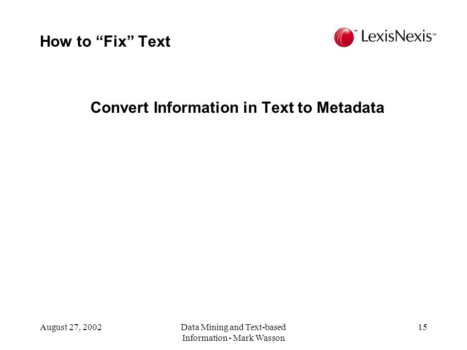 Convert Information in Text to Metadata