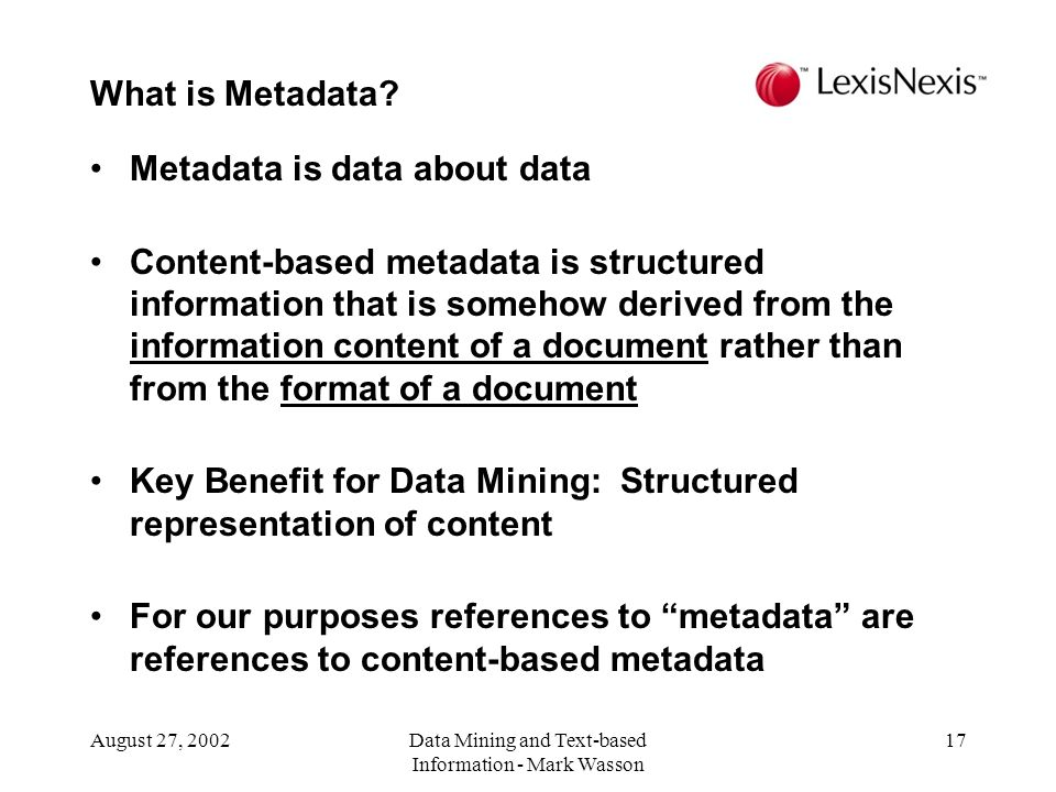 Data Mining and Text-based Information - Mark Wasson