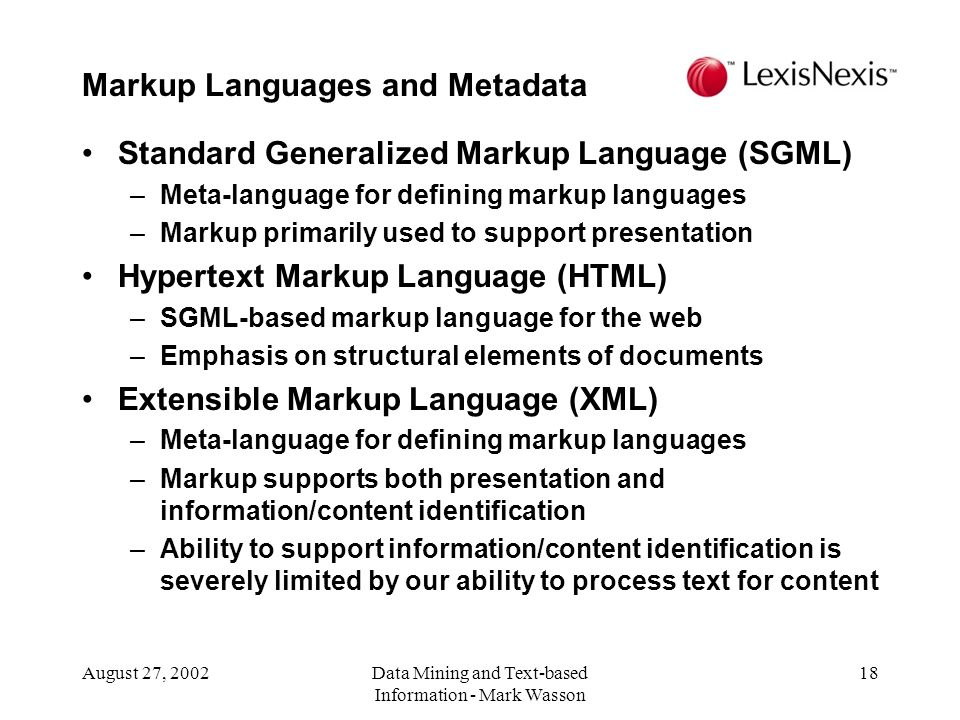 Markup Languages and Metadata