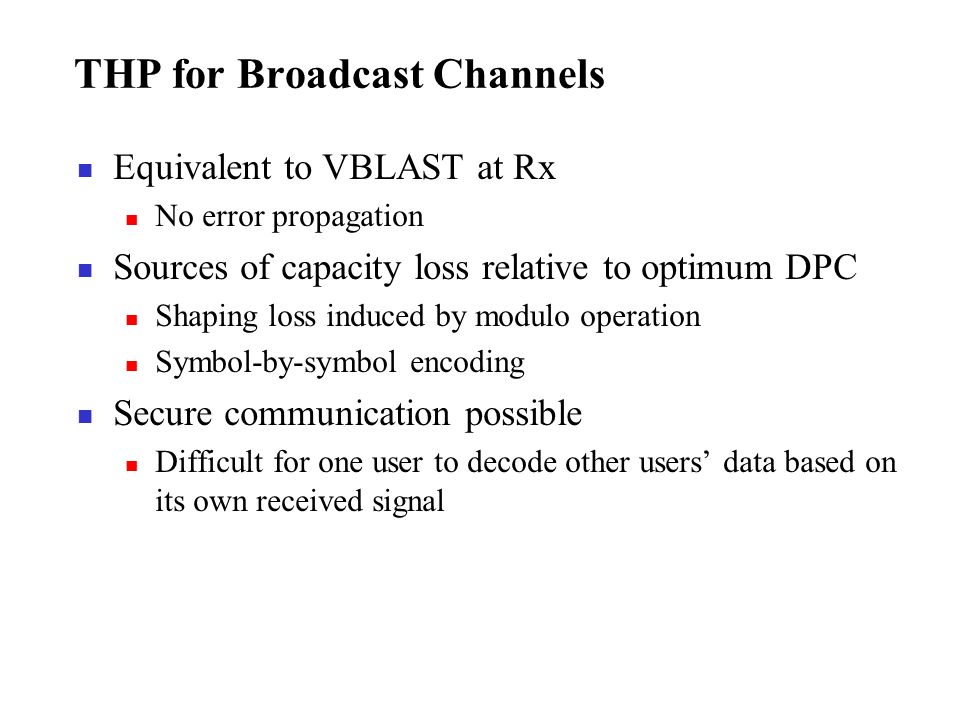 THP for Broadcast Channels