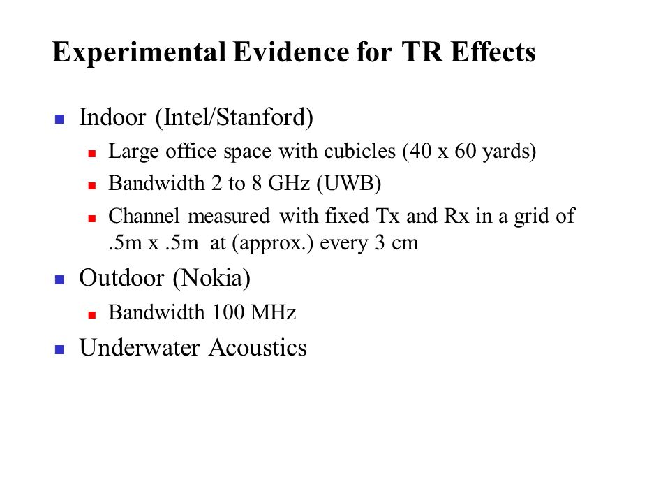 Experimental Evidence for TR Effects