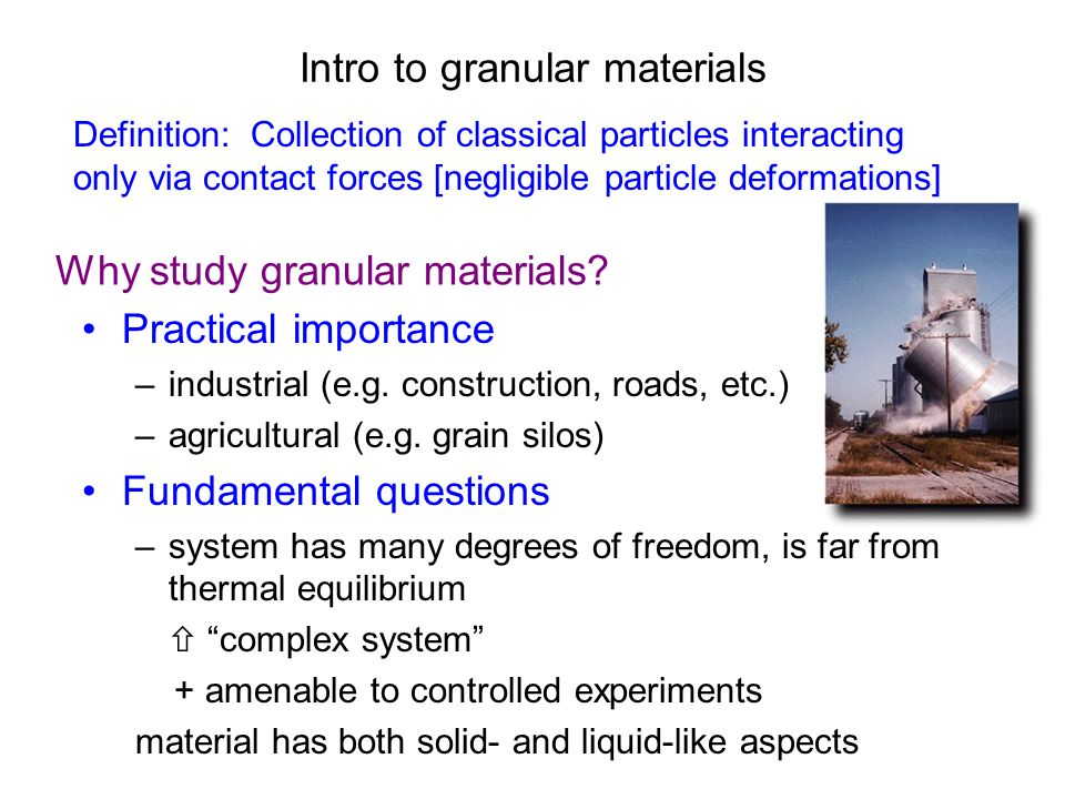 Intro to granular materials