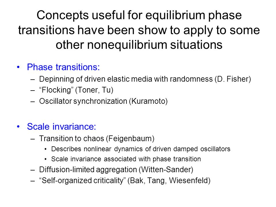 Concepts useful for equilibrium phase transitions have been show to apply to some other nonequilibrium situations