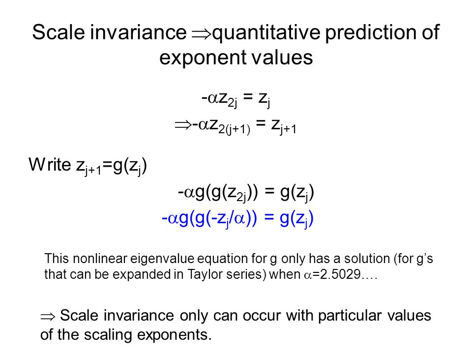 Scale invariance quantitative prediction of exponent values