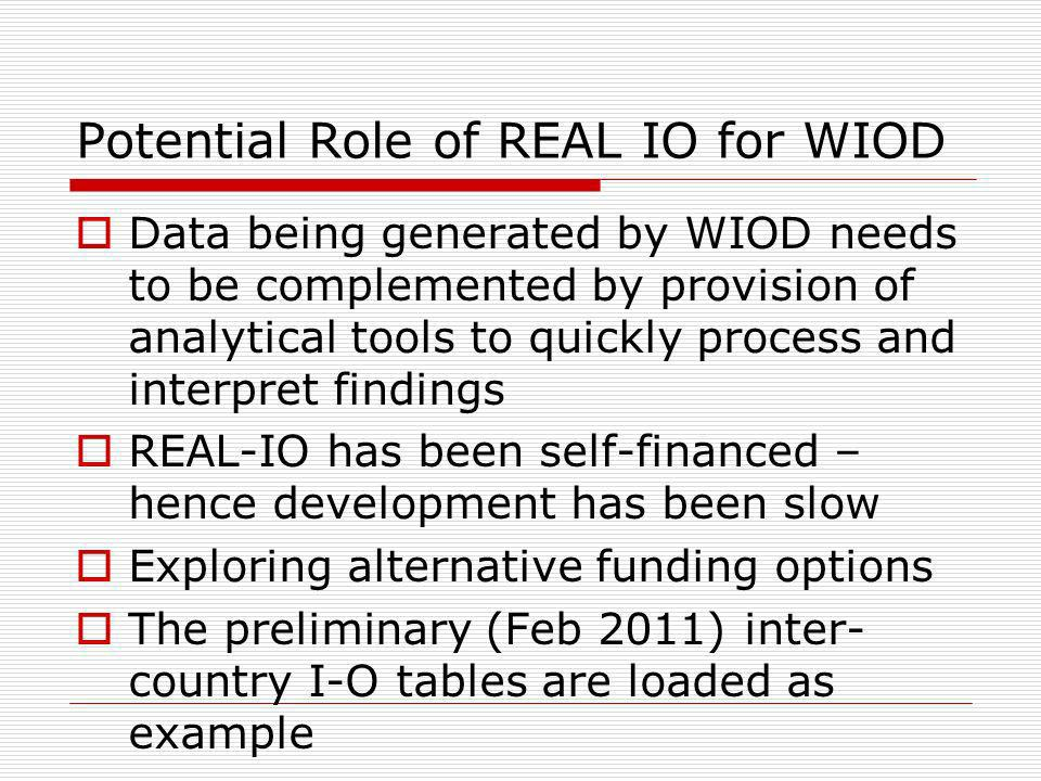 Potential Role of REAL IO for WIOD