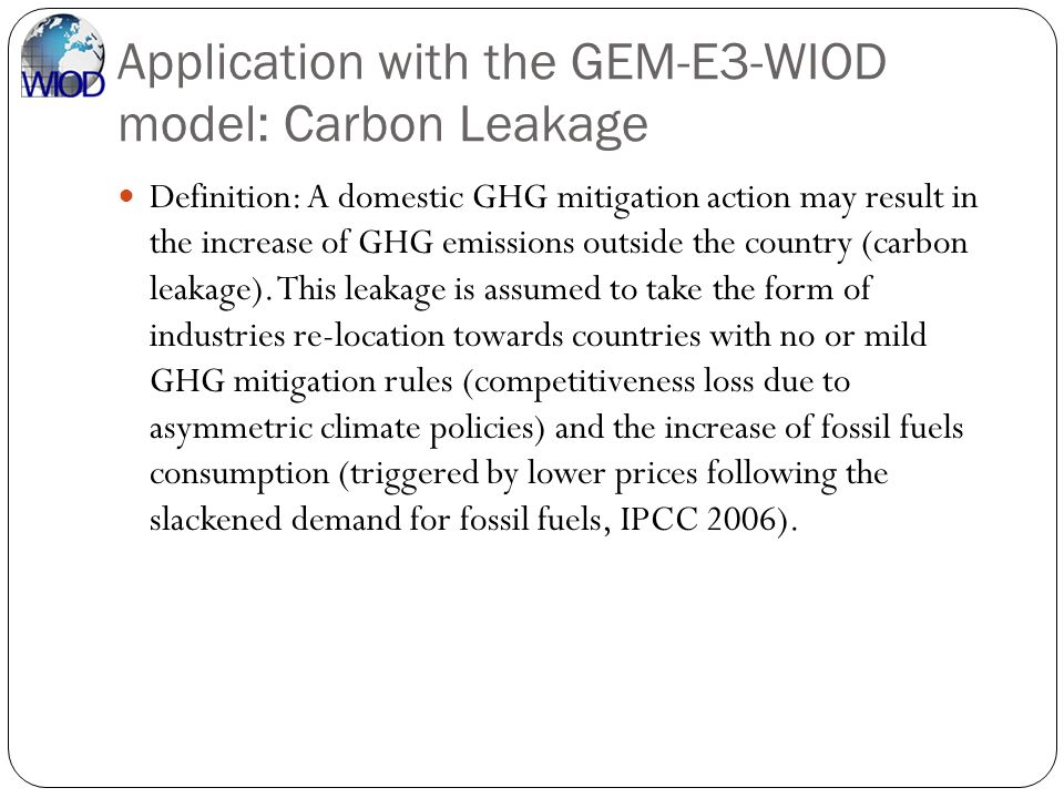 Application with the GEM-E3-WIOD model: Carbon Leakage