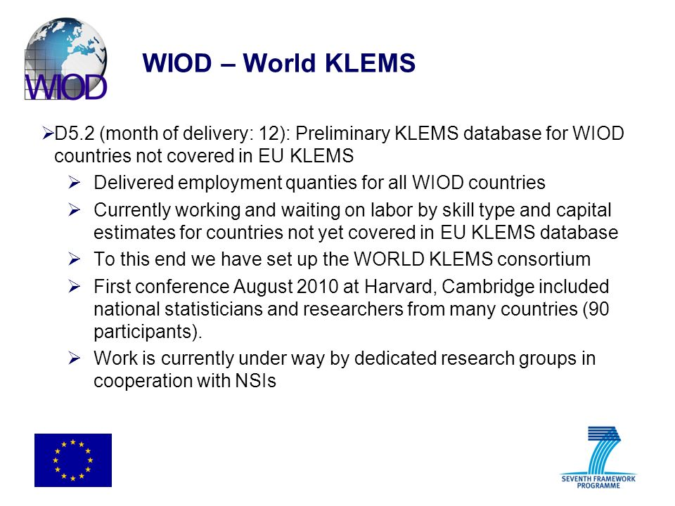 WIOD – World KLEMS D5.2 (month of delivery: 12): Preliminary KLEMS database for WIOD countries not covered in EU KLEMS.