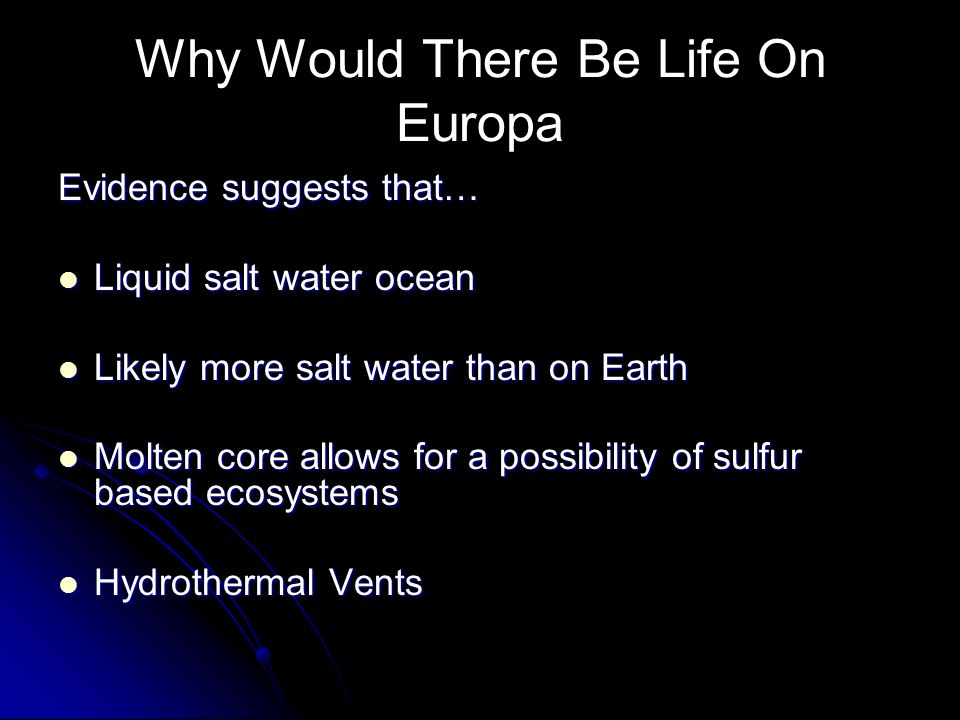 Why Would There Be Life On Europa