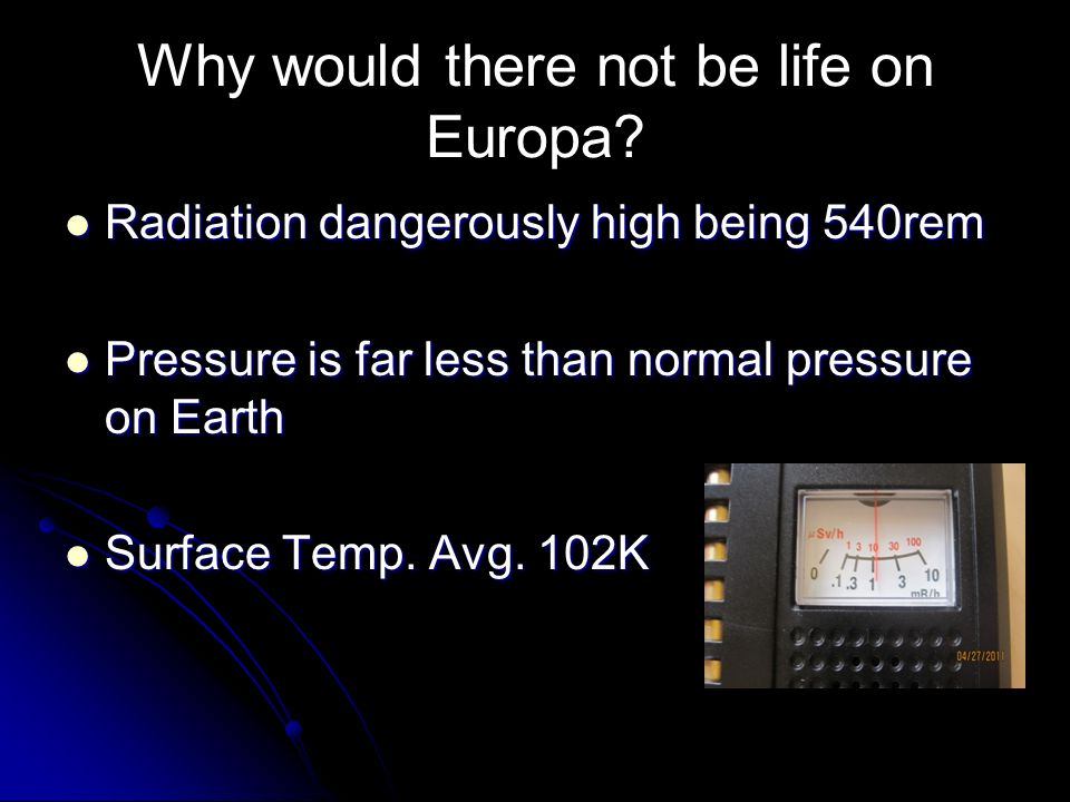 Why would there not be life on Europa