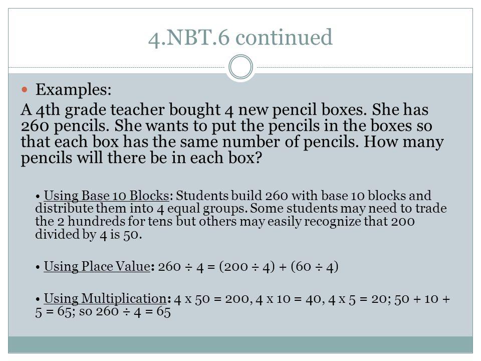 4.NBT.6 continued Examples: