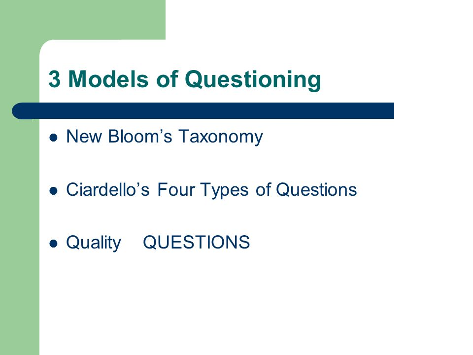 3 Models of Questioning New Bloom's Taxonomy