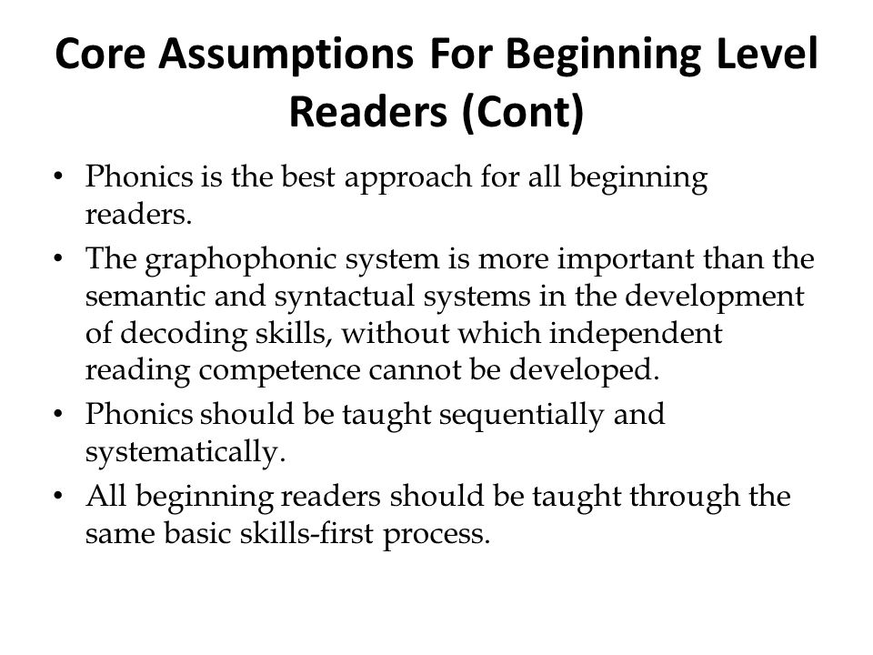 Core Assumptions For Beginning Level Readers (Cont)