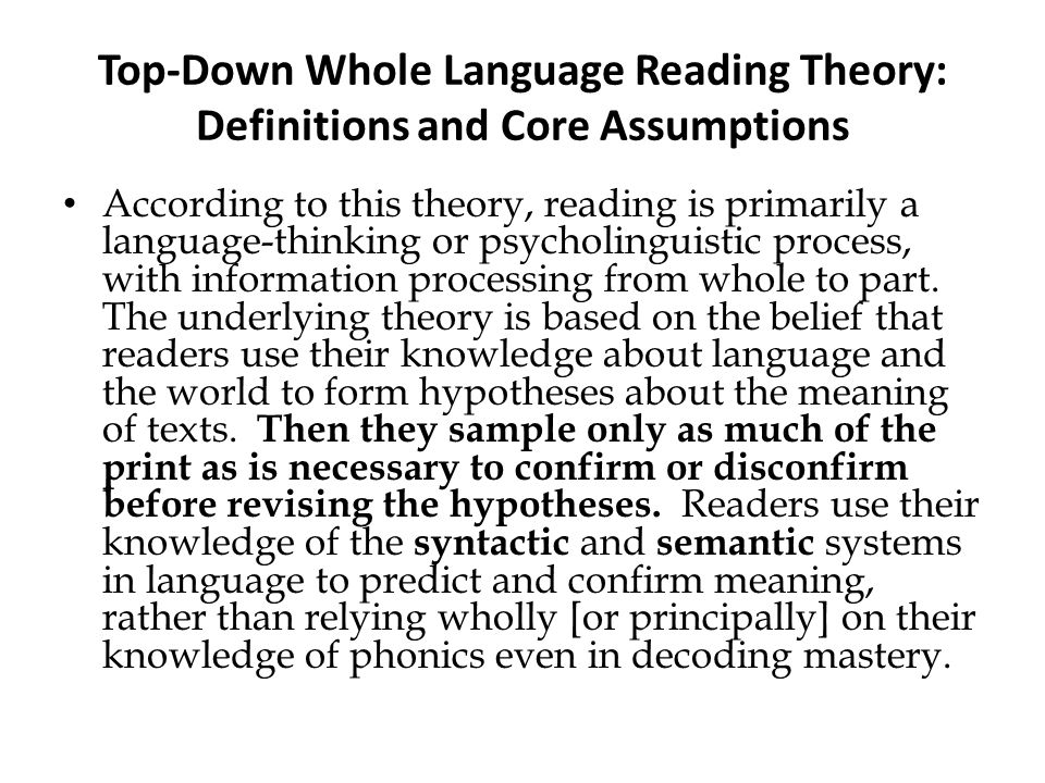 Top-Down Whole Language Reading Theory: Definitions and Core Assumptions