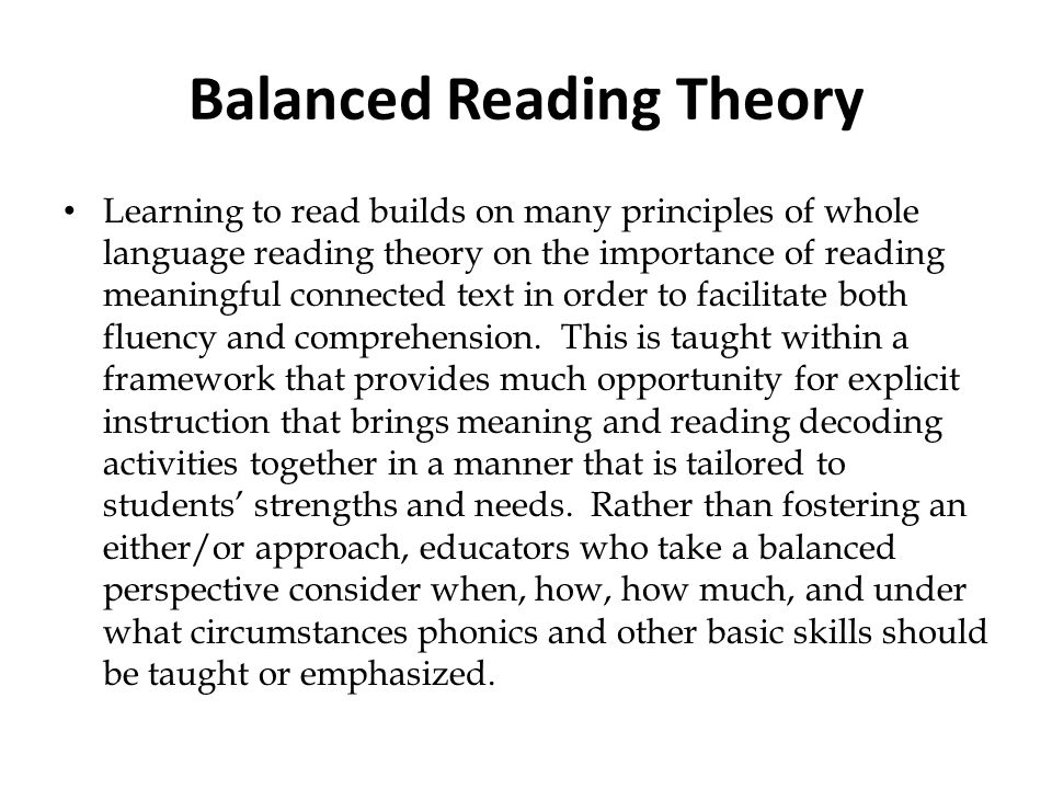 Balanced Reading Theory