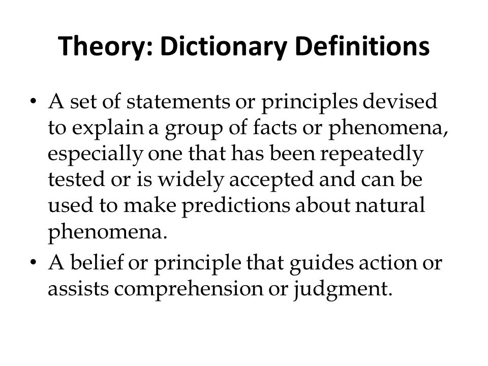 Theory: Dictionary Definitions