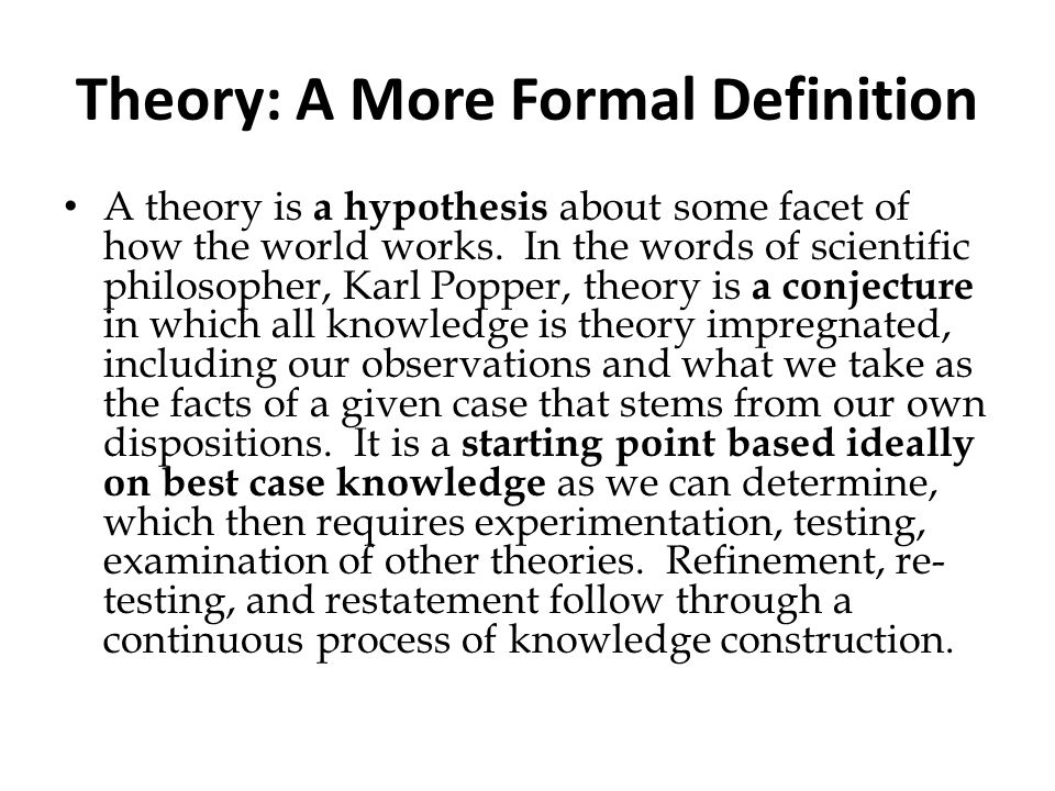Theory: A More Formal Definition