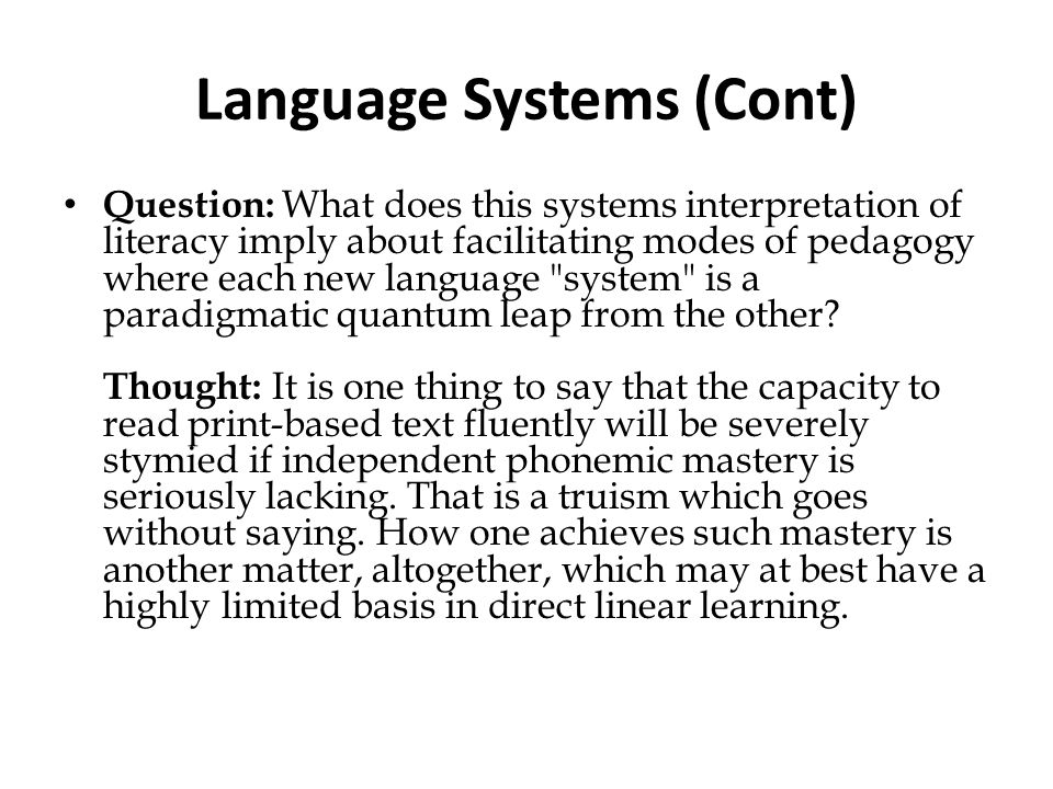 Language Systems (Cont)