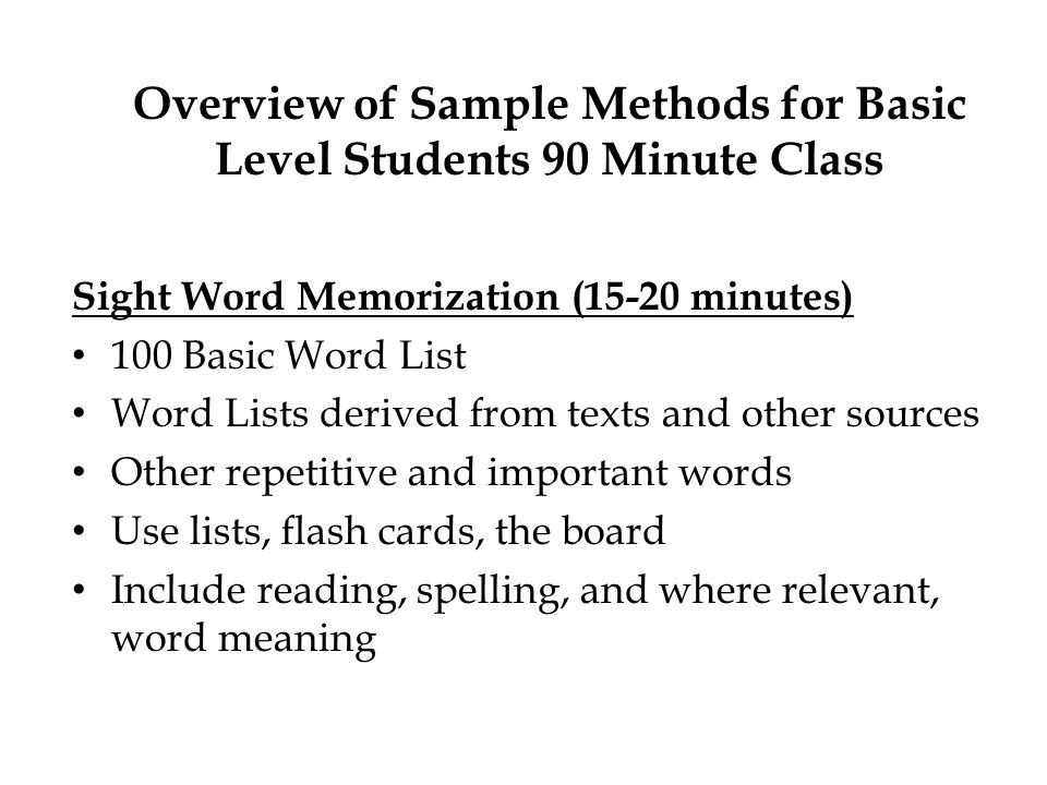 Overview of Sample Methods for Basic Level Students 90 Minute Class