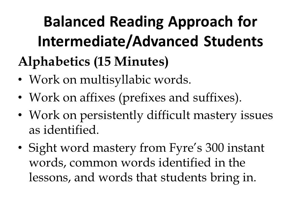 Balanced Reading Approach for Intermediate/Advanced Students