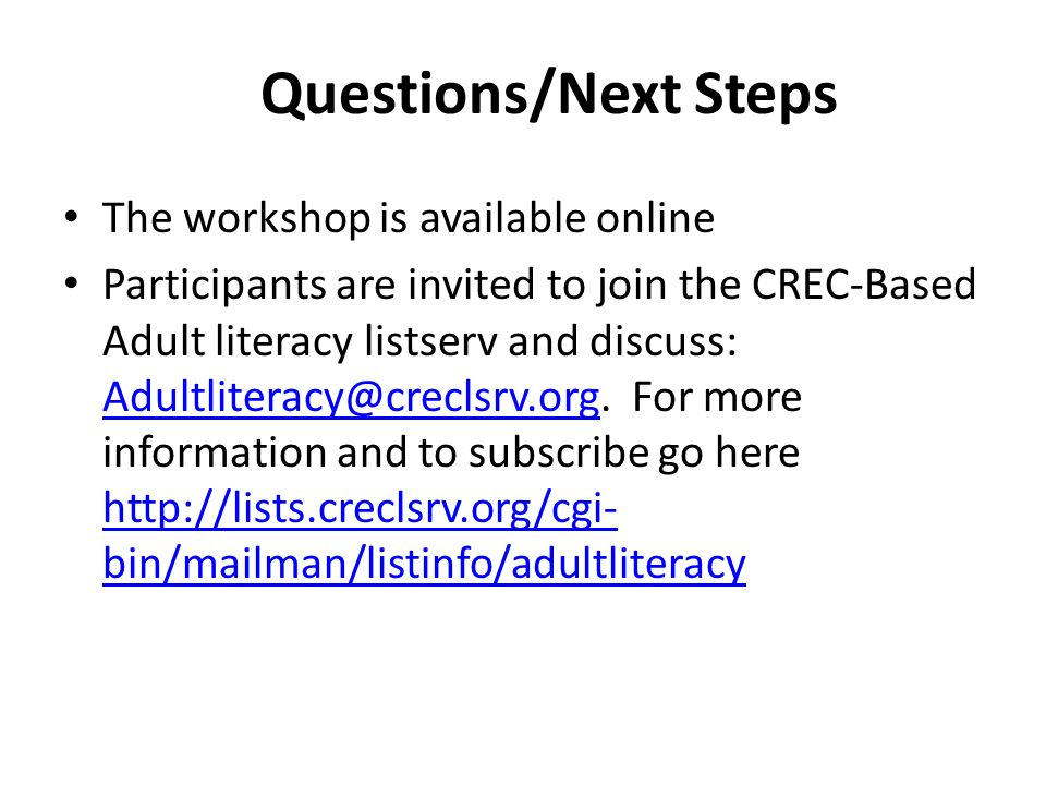 Questions/Next Steps The workshop is available online