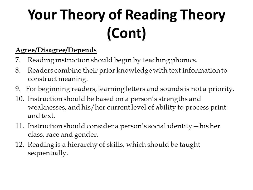 Your Theory of Reading Theory (Cont)