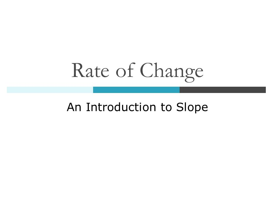 An Introduction to Slope