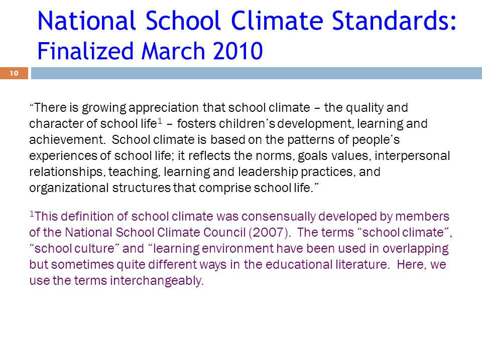 National School Climate Standards: Finalized March 2010