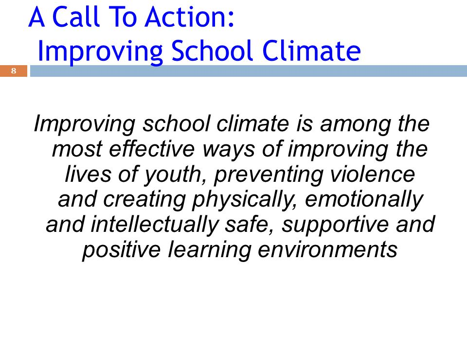 A Call To Action: Improving School Climate
