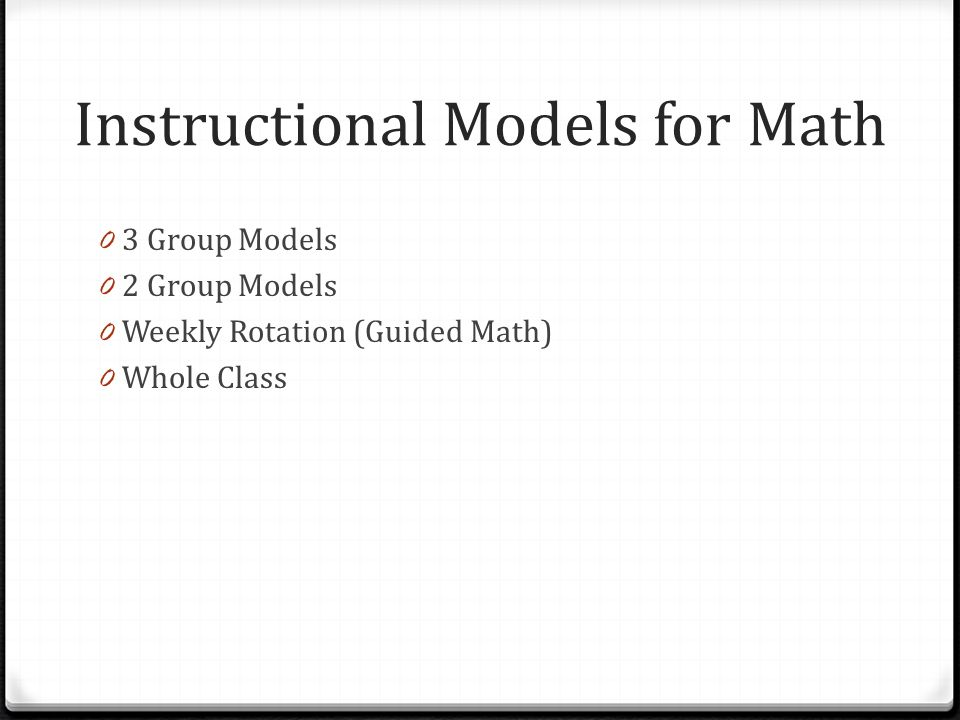 Instructional Models for Math