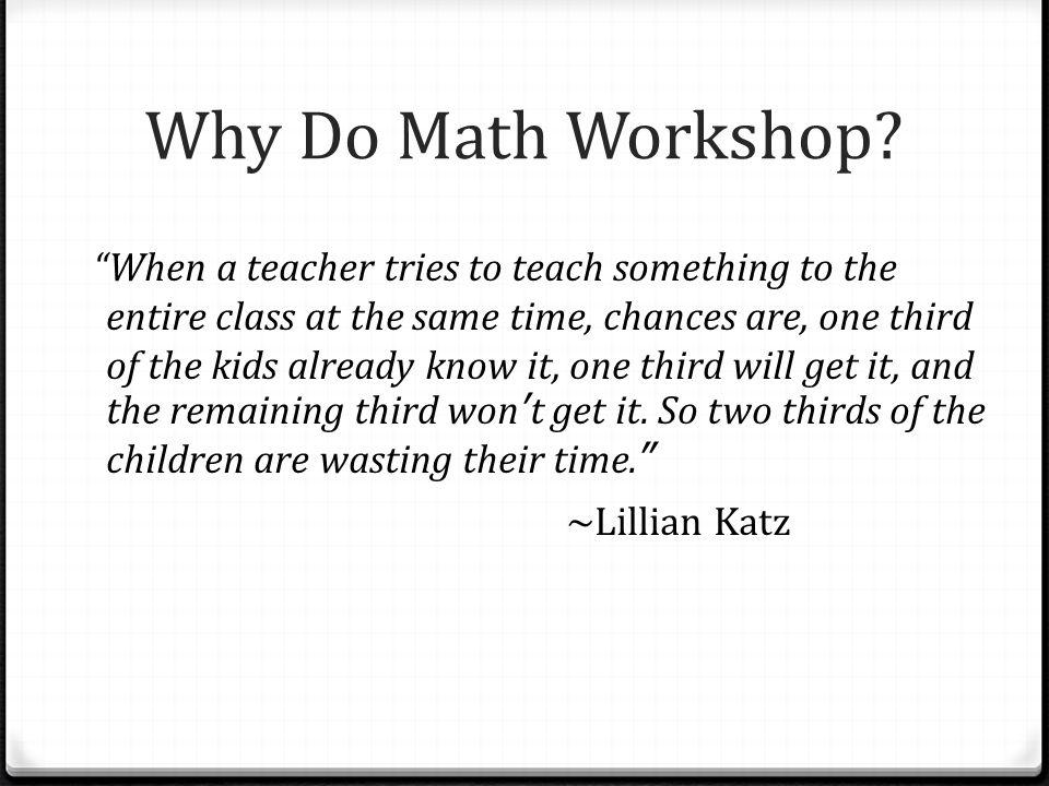 Why Do Math Workshop