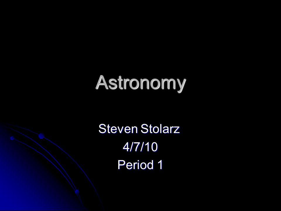Steven Stolarz 4/7/10 Period 1