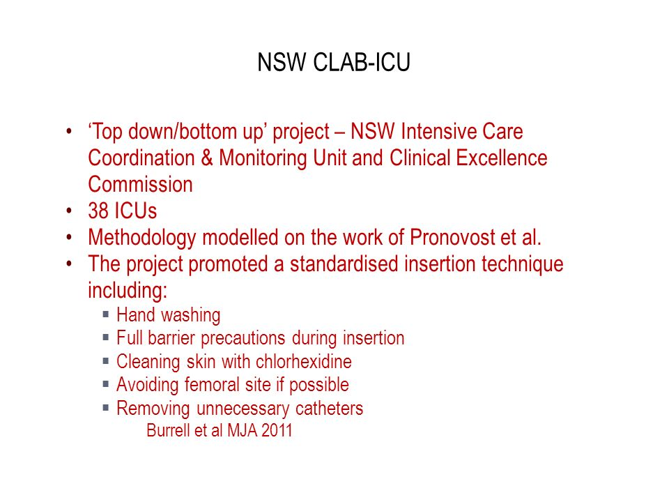 NSW CLAB-ICU 'Top down/bottom up' project – NSW Intensive Care Coordination & Monitoring Unit and Clinical Excellence Commission.