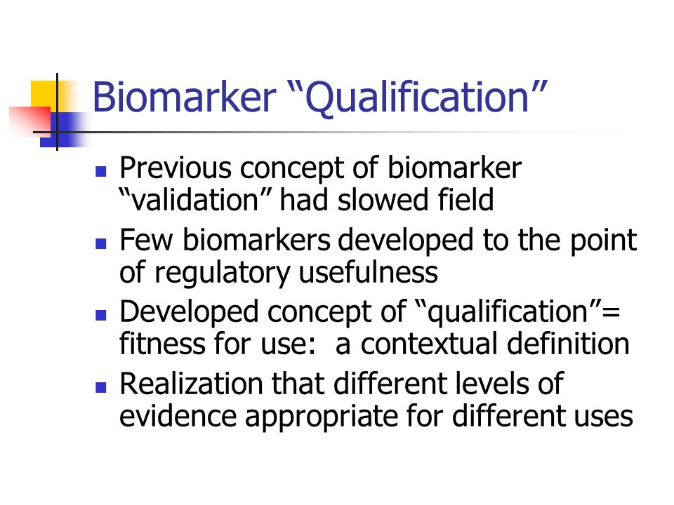 Biomarker Qualification