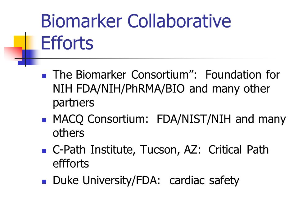 Biomarker Collaborative Efforts