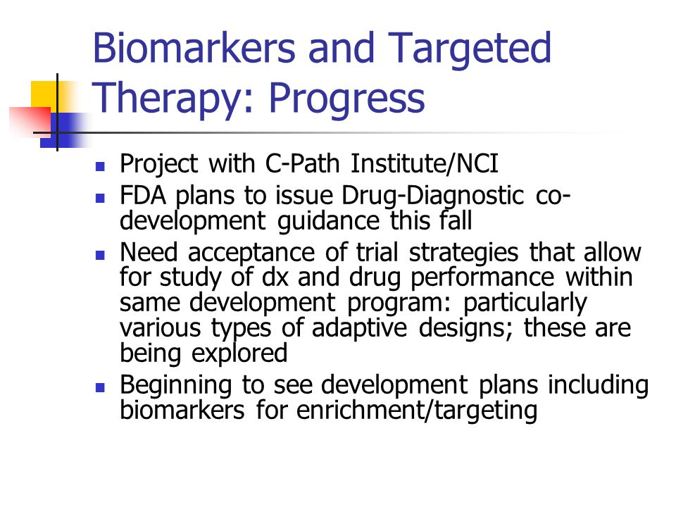 Biomarkers and Targeted Therapy: Progress