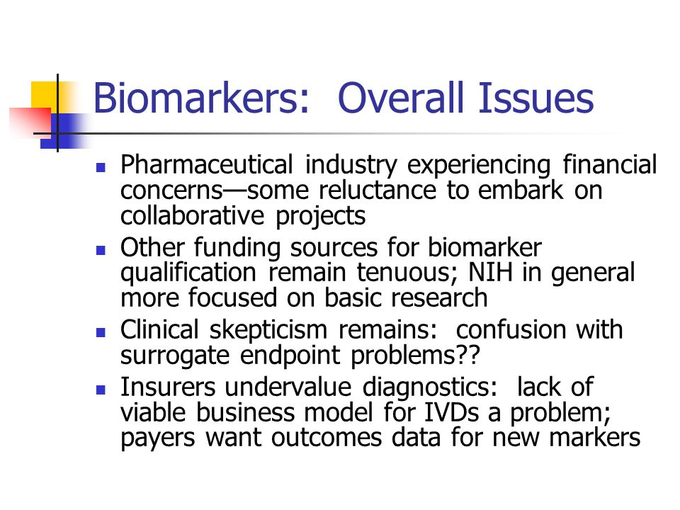 Biomarkers: Overall Issues