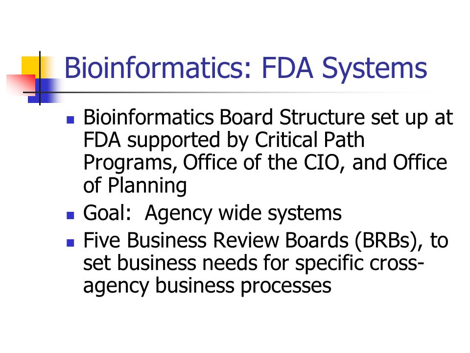 Bioinformatics: FDA Systems