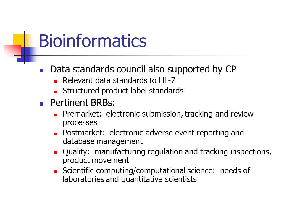 Bioinformatics Data standards council also supported by CP